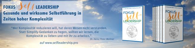 Banner für das Buch: Fokus Self-Leadership - Gesunde und wirkungsvolle Selbstführung in Zeiten hoher Komplexität