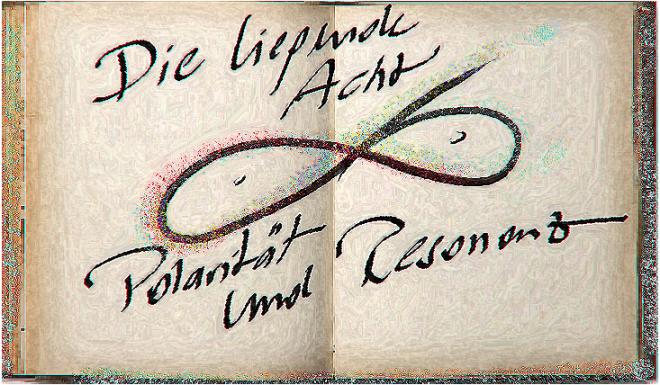 """Polarität und Resonanz - train the eight: Abbildung der liegenden Acht als Handskizze auf einem alten Papier. Zusätzlich findet sich der Text """"Die liegende Acht"""" und """"Polarität und Resonanz"""" auf dem Bild."""
