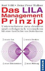 Buchcover des Buches: Das LILA Management Prinzip. Der Buchtitel ist in Rot geschrieben, das Wort LILA in violett. Am Cover gibt es Abbildung einer liegenden Acht.