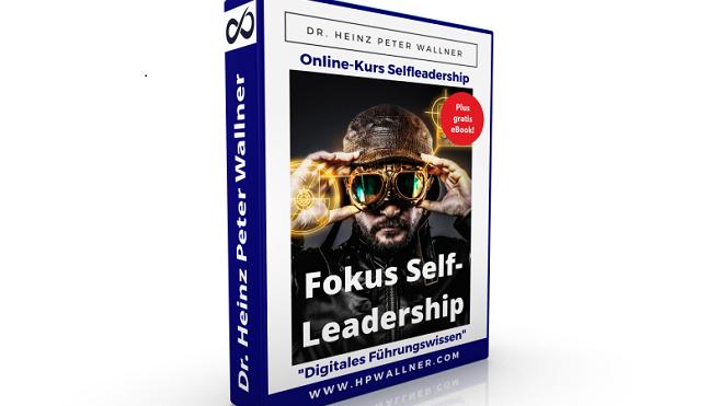 Titel Bild des Online-Kurses Fokus Selfleadership – gesunde und wirkungsvolle Selbstführung in Zeiten hoher Komplexität. Das Bild zeigt den Kurs in Form eines buchförmigen Schubers.